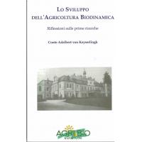 LO SVILUPPO DELL'AGRICOLTURA BIODINAMICA - A. VON KEYSERLINGK