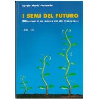 I semi del futuro - Francardo S.M.
