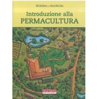 Introduzione alla permacultura - Mollison B. & Slay R.M.