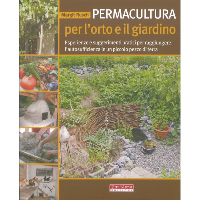 Permacultura per l 39 orto e il giardino rusch m agribioshop - L orto in giardino ...