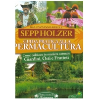 Guida pratica alla permacultura - Holzer S.