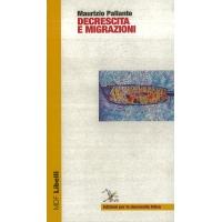 Decrescita e migrazioni - Pallante M.