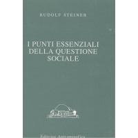 I punti essenziali della questione sociale - Rudolf Steiner