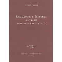 92 - Leggende e misteri antichi (nella loro occulta verità) - Rudolf Steiner