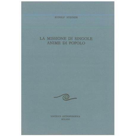 La missione di singole anime di popolo - Rudolf Steiner