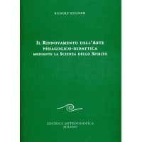 IL RINNOVO DELL'ARTE PEDAGOGICO DIDATTICA MEDIANTE LA SCIENZA DELLO SPIRITO