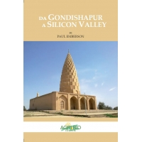 DA GONDISHAPUR A SILICON VALLEY - PAUL EMBERSON