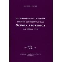 """LIBRO """"DAI CONTENUTI DELLA SEZIONE CULTICO-CONOSCITIVA DELLA SCUOLA ESOTERICA. DAL 1904 AL 1914"""" - Rudolf Steiner"""