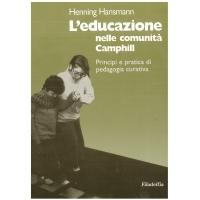L'educazione nelle comunità di Camphill - Hansmann H.