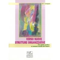 Verso nuove strutture organizzative - Lievegoed B.