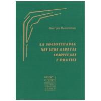 La socioterapia nei suoi aspetti pratici e spirituali - Ducommun G.