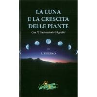LA LUNA E LA CRESCITA DELLE PIANTE - Kolisko L.