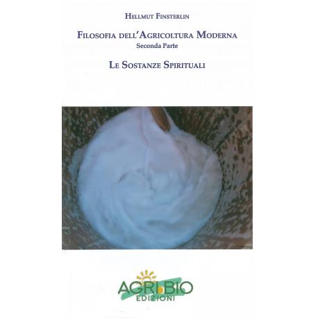 FILOSOFIA DELL'AGRICOLTURA MODERNA 2° PARTE