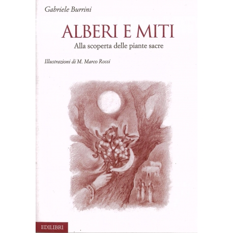 Alberi e miti - Burrini G.