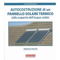 Autocostruzione di un pannello solare termico - Sciamanna L.