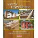 Guida alle case di legno - Crivellaro P.