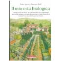 Il mio orto biologico - Accorsi E. & Beldì F.