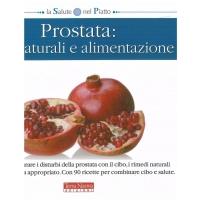 Prostata: cure naturali e alimentazione - Giordo P.