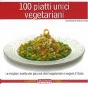100 piatti unici vegetariani - AAVV