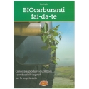 Biocarburanti fai-da-te - Roy V.