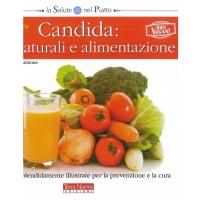 Candida: cure naturali e alimentazione - Panozzo M. & Passione R.