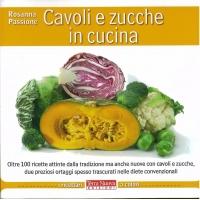 Cavoli e zucche in cucina - Passione R.