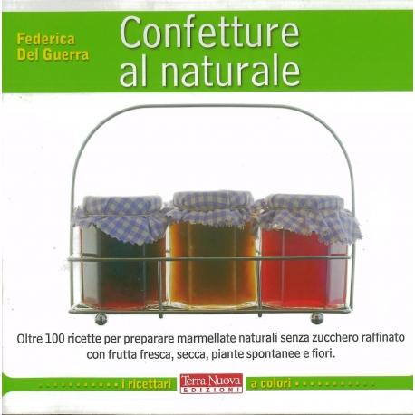 Confetture al naturale - Del Guerra F.