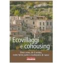 Ecovillaggi e cohousing - Guidotti F.