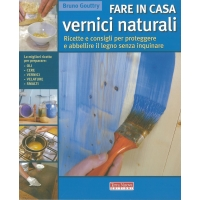 Fare in casa vernici naturali -