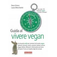 Guida al vivere vegan - Grieco D. & Mencherini L.
