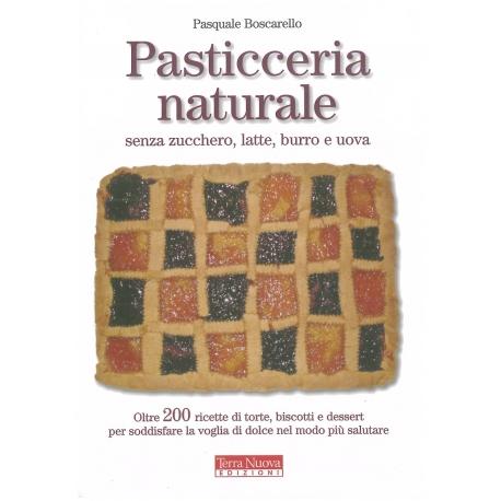 Pasticceria naturale - Boscarello P.