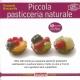 Piccola pasticceria naturale - Boscarello P.