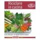 Riciclare in cucina - Lomazzi G.
