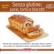 Senza glutine: pane, torte e biscotti - Zucco A.