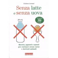 Senza latte e senza uova - Lomazzi G.