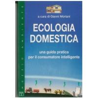 Ecologia domestica - Moriani G.