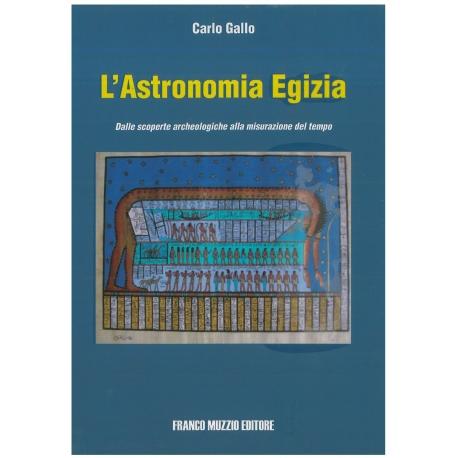L'astronomia egizia - Gallo C.