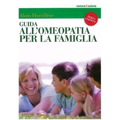 Guida all'omeopatia per la famiglia - Horvilleur A.