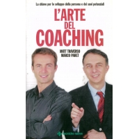 L'arte del coaching - Traverso M. & Paret M.