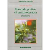 Manuale pratico di gemmoterapia - Campanini E.