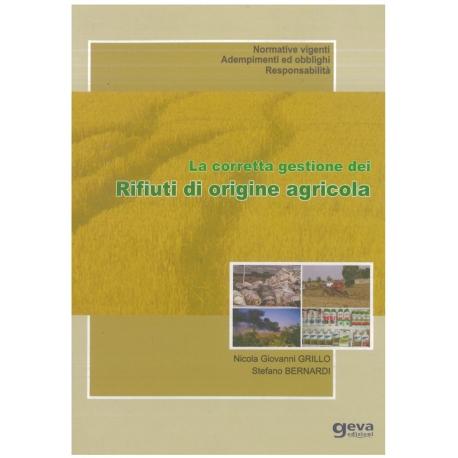 La corretta gestione dei rifiuti di origine agricola - Grillo N.G & Bernardi S.
