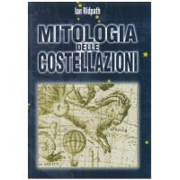 Mitologia delle costellazioni - Ridpath I.