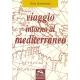 Viaggio intorno al Mediterraneo - Girolomoni G.