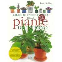 Grande enciclopedia delle piante da interno - Mc Hoy P.