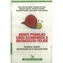 Debiti pubblici, crisi economica e decrescita felice - AAVV