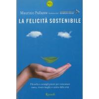 La felicità sostenibile - Pallante M.