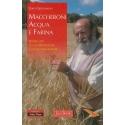 Maccheroni, acqua e farina - Girolomoni G.