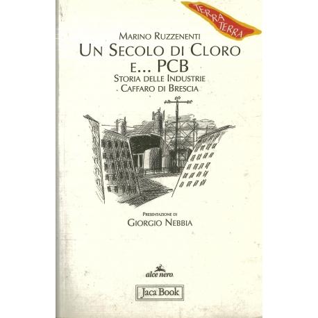 Un secolo di coloro e... PCB - Ruzzenenti M.