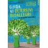 Guida ai detersivi bioallegri - De Nardis M.T.