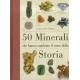 50 minerali che hanno cambiato il corso della storia - Chaline E.